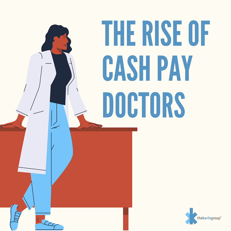 Illustration of doctor leaning on desk, and the words The Rise of Cash Pay Doctors