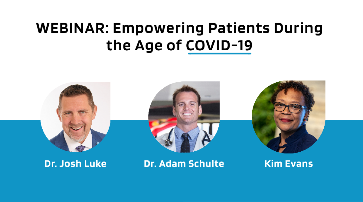 Empowering Patients During the Age of COVID-19